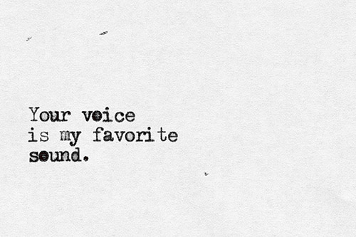 your-voice-is-my-favorite-sound-491818